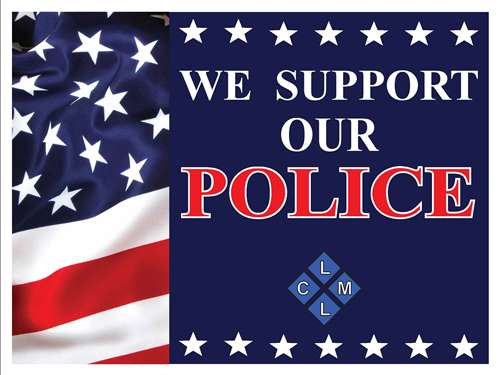 We Support Our Police Yard Signs Available